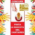CONCURS DISSENYA LA MASCOTA DEL CANTAIRES -50è Aniversari-