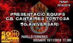 PRESENTACIÓ EQUIPS CB CANTAIRES TORTOSA -50è Aniversari-